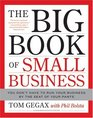 The Big Book of Small Business You Don't Have to Run Your Business by the Seat of Your Pants