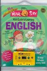 The Totally Amazing Hear and Say Kids Guide to Learning English