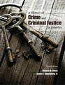 A History of Crime and Criminal Justice in America
