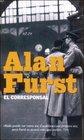 El Corresponsal/ the Foreign Correspondent