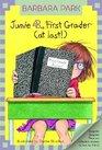 Junie B., First Grader (at Last!) (Junie B. Jones, Bk 18)
