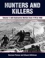 Hunters and Killers Volume 1 Anti-Submarine Warfare from 1776 to 1943