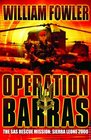 Operation Barras The SAS Rescue Mission to Sierra Leone 2000