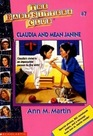 Claudia and Mean Janine (Baby-Sitters Club, Bk 7)
