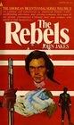 The Rebels  (Kent Family Chronicles, Bk 2)