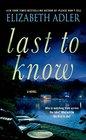 Last to Know A Novel