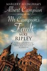 Mr Campion's Fault Margery Allingham's Albert Campion's new mystery
