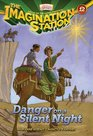 Danger on a Silent Night (AIO Imagination Station, Bk 12)