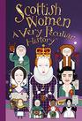 Scottish Women A Very Peculiar History