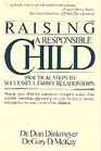 Raising a Responsible Child  How to Prepare Your Child for Today's Complex World