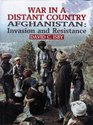 War in a Distant Country Afghanistan  Invasion and Resistance