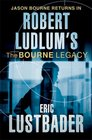 Robert Ludlum's the Bourne Legacy A Covert-One Novel