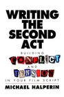 Writing the Second Act  Building Conflict and Tension in Your Film Script