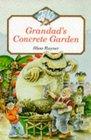 Grandad's Concrete Garden