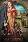 The Tudor Conspiracy