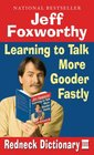 Jeff Foxworthy's Redneck Dictionary III Learning to Talk More Gooder Fastly