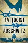 The Tattooist of Auschwitz Young Adult edition - including new foreword and QA by the author the heart-breaking and unforgettable international bestseller