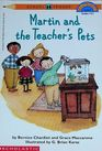 Martin and the Teacher's Pets