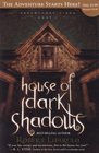 House of Dark Shadows (Dreamhouse Kings, Bk 1)