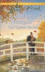 Rescued by the Firefighter (Sisters, Bk 3) (Love Inspired, No 843)