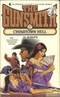 Chinatown Hell (The Gunsmith, No 27)