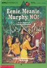Eenie, Meanie, Murphy, No!