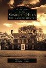 Somerset Hills NJ The Landed Gentry