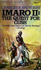 The Quest for Cush Imaro II