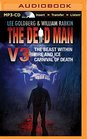 The Dead Man Vol 3 The Beast Within Fire  Ice Carnival of Death