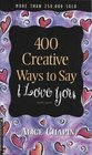 400 Creative Ways to Say I Love You