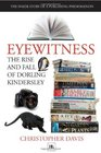 Eyewitness The Rise and Fall of Dorling Kindersley The Inside Story of a Publishing Phenomenon