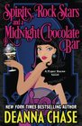 Spirits Rock Stars and a Midnight Chocolate Bar