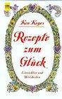 Rezepte zum Glck Einsichten und Weisheiten
