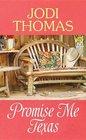Promise Me Texas: A Whispering Mountain Novel
