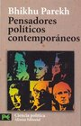 Pensadores politicos contemporaneos / Contemporary political thinkers