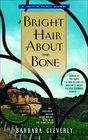 Bright Hair About the Bone (Leatitia Talbot, Bk 2)