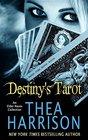 Destiny's Tarot: An Elder Races Collection