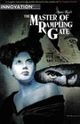 The Master of Rampling Gate: A Graphic Tale of Unspeakable Horror by the Author of the Vampire