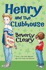 Henry and the Clubhouse (Henry Huggins, Bk 5)