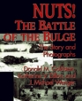 Nuts The Battle of the Bulge  The Story and Photographs