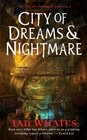 City of Dreams & Nightmare (City of a Hundred Rows, Bk 1)