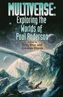Multiverse Exploring Poul Anderson's Worlds