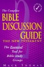 Complete Bible Discussion Guide New Testament