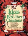 101 Ideas for the Best-Ever Christmas