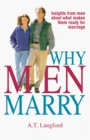 Why Men Marry: Insights from Men About What Makes Them Ready for Marriage