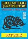 Lillian Too  Jennifer Too Fortune  Feng Shui 2012 Rat