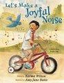 Let's Make a Joyful Noise Celebrating Psalm 100