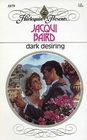 Dark Desiring (Harlequin Presents, No 1079)