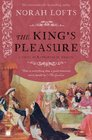 The King's Pleasure A Novel of Katharine of Aragon
