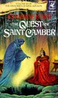 The Quest for Saint Camber (Histories of King Kelson, Vol. III)